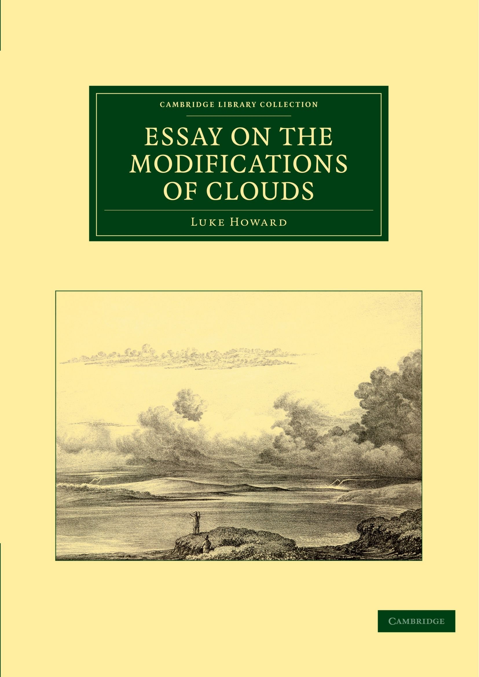 essay on the modification of clouds Fog is a shallow layer of cloud at or near ground level clouds are formed when relatively moist air rises  weather modification: electricity in clouds.